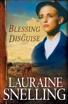 Blessing in Disguise (Red River of the North Book #6), Snelling, Lauraine