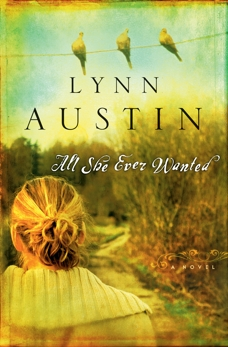 All She Ever Wanted, Austin, Lynn