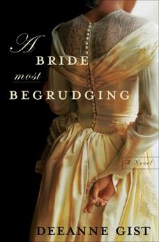 A Bride Most Begrudging, Gist, Deeanne
