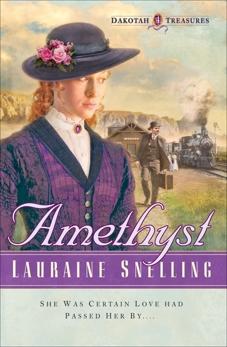Amethyst (Dakotah Treasures Book #4), Snelling, Lauraine