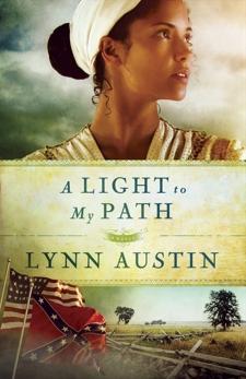 A Light to My Path (Refiner's Fire Book #3), Austin, Lynn