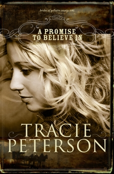 A Promise to Believe In (Brides of Gallatin County Book #1), Peterson, Tracie