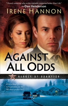 Against All Odds (Heroes of Quantico Book #1): A Novel, Hannon, Irene