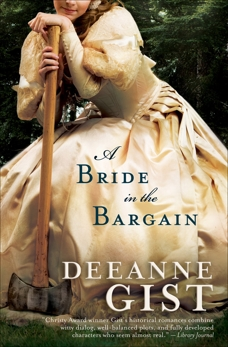 A Bride in the Bargain, Gist, Deeanne