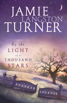 By the Light of a Thousand Stars, Turner, Jamie Langston
