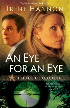 An Eye for an Eye (Heroes of Quantico Book #2): A Novel, Hannon, Irene