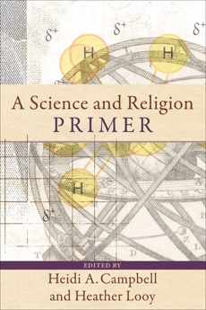 A Science and Religion Primer,