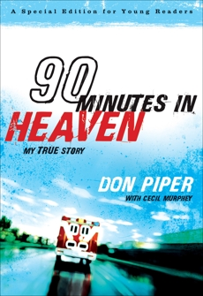 90 Minutes in Heaven: My True Story, Murphey, Cecil & Piper, Don