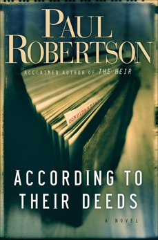 According to Their Deeds, Robertson, Paul