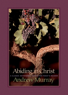 Abiding in Christ, Murray, Andrew