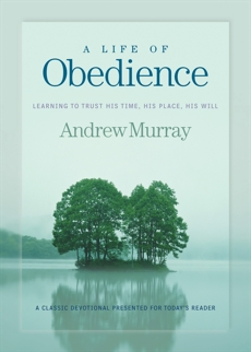 A Life of Obedience, Murray, Andrew