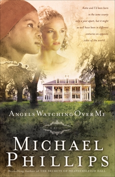Angels Watching Over Me (Shenandoah Sisters Book #1), Phillips, Michael