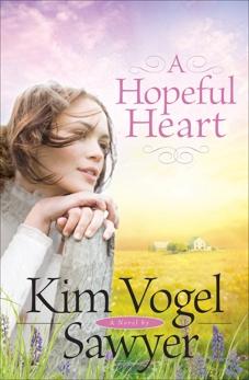 A Hopeful Heart, Sawyer, Kim Vogel