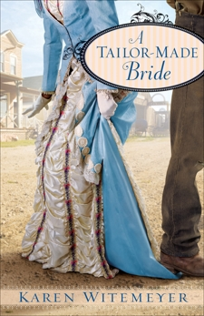 A Tailor-Made Bride, Witemeyer, Karen