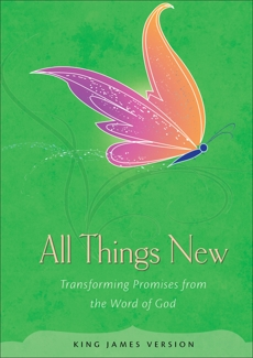 All Things New: Transforming Promises from the Word of God,