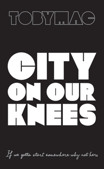 City on Our Knees, TobyMac & Tobymac