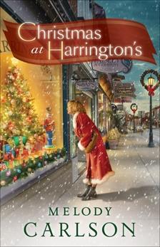 Christmas at Harrington's: A Christmas Novella, Carlson, Melody