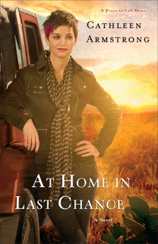 At Home in Last Chance (A Place to Call Home Book #3): A Novel, Armstrong, Cathleen