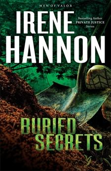 Buried Secrets (Men of Valor Book #1): A Novel, Hannon, Irene