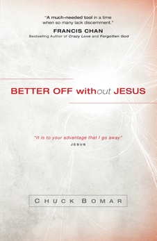 Better Off without Jesus, Bomar, Chuck