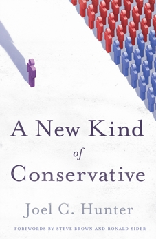 A New Kind of Conservative, Hunter, Joel C.