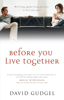 Before You Live Together, Gudgel, David