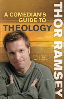 A Comedian's Guide to Theology, Ramsey, Thor