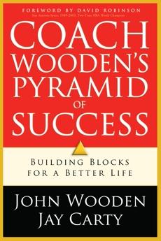 Coach Wooden's Pyramid of Success, Wooden, John & Carty, Jay