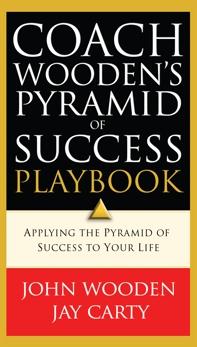 Coach Wooden's Pyramid of Success Playbook, Wooden, John & Carty, Jay