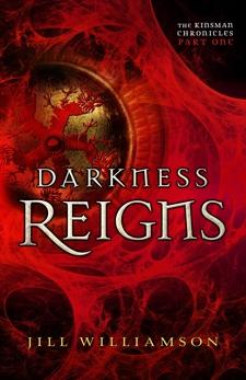 Darkness Reigns (The Kinsman Chronicles): Part 1, Williamson, Jill