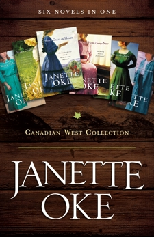 Canadian West Collection: Six Novels in One, Oke, Janette