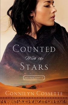 Counted With the Stars (Out From Egypt Book #1), Cossette, Connilyn