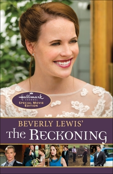 Beverly Lewis' The Reckoning, Lewis, Beverly