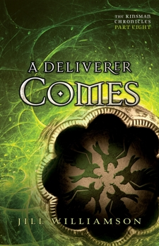 A Deliverer Comes (The Kinsman Chronicles): Part 8, Williamson, Jill