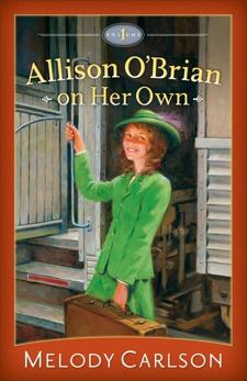 Allison O'Brian on Her Own : Volume 1, Carlson, Melody