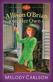 Allison O'Brian on Her Own : Volume 2, Carlson, Melody