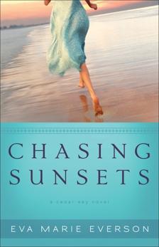 Chasing Sunsets (The Cedar Key Series Book #1): A Cedar Key Novel, Everson, Eva Marie