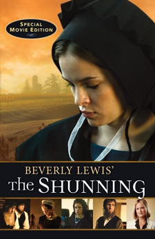 Beverly Lewis' The Shunning, Lewis, Beverly