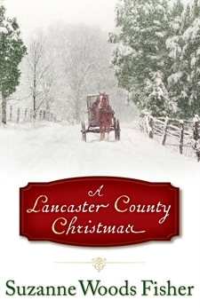 A Lancaster County Christmas, Fisher, Suzanne Woods