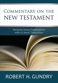 Commentary on the New Testament, Gundry, Robert H.