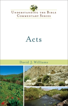 Acts (Understanding the Bible Commentary Series), Williams, David J.