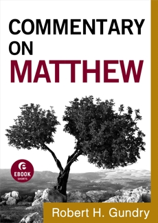 Commentary on Matthew (Commentary on the New Testament Book #1), Gundry, Robert H.
