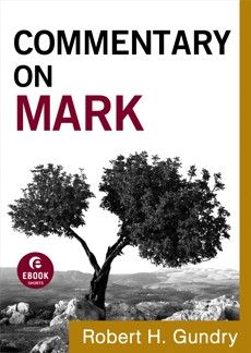 Commentary on Mark (Commentary on the New Testament Book #2), Gundry, Robert H.