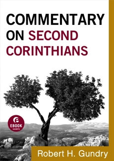 Commentary on Second Corinthians (Commentary on the New Testament Book #8), Gundry, Robert H.