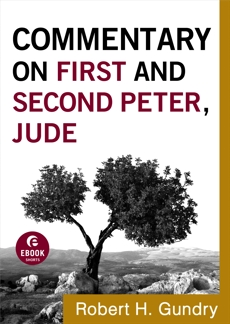 Commentary on First and Second Peter, Jude (Commentary on the New Testament Book #17), Gundry, Robert H.