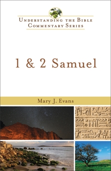 1 & 2 Samuel (Understanding the Bible Commentary Series), Evans, Mary J.