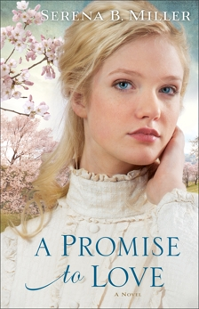 A Promise to Love (Northwoods Dreams Book #3): A Novel, Miller, Serena B.