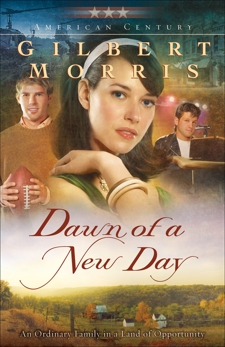 Dawn of a New Day (American Century Book #7), Morris, Gilbert