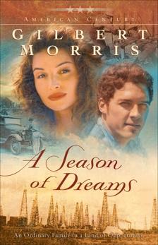 A Season of Dreams (American Century Book #4), Morris, Gilbert