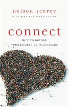Connect: How to Double Your Number of Volunteers, Searcy, Nelson & Dykes Henson, Jennifer